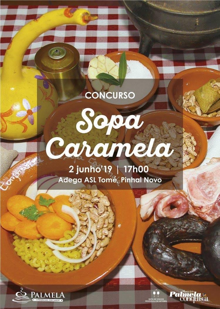 Concurso Sopa Caramela | 2 de junho em Pinhal Novo