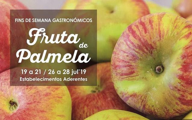 Fruta de Palmela adoça Fins de Semana Gastronómicos | 19 a 21 e 26 a 28 de julho