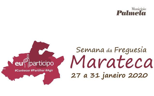 Eu Participo 2020 | Semana da Freguesia de Marateca de 27 a 31 de janeiro