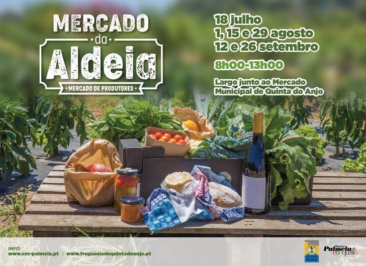 Este verão, visite o Mercado da Aldeia em Quinta do Anjo!