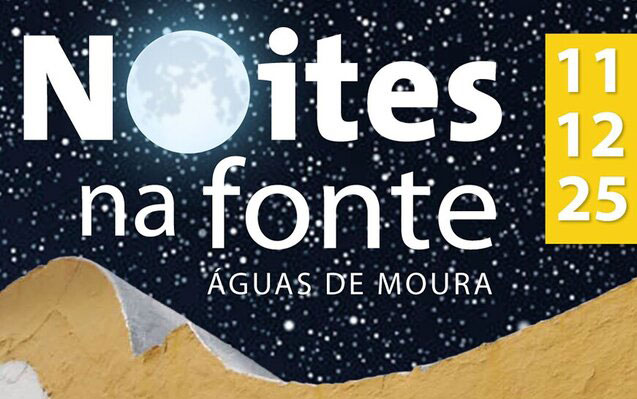 """""""Noites na Fonte"""" regressam a Águas de Moura em setembro"""