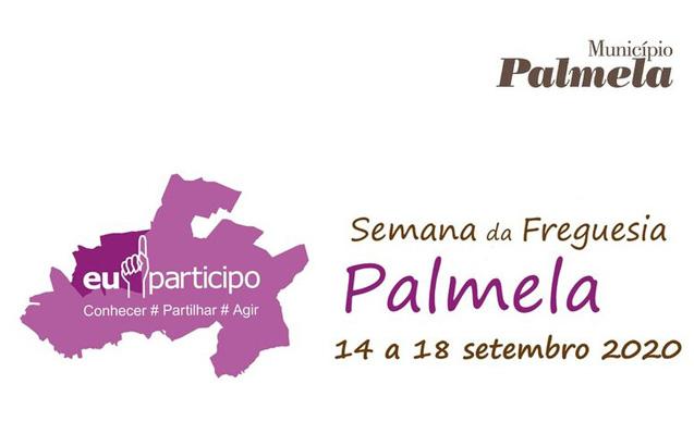 Semana da Freguesia de Palmela | 14 a 18 de setembro 2020