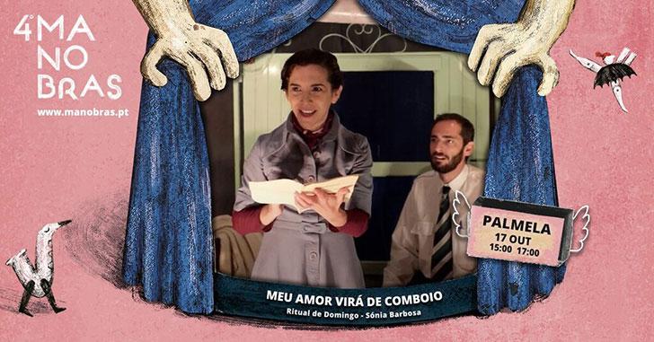 """Festival Manobras apresenta """"Meu Amor Virá de Comboio"""" em Pinhal Novo"""