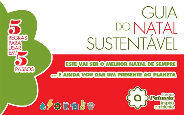 Este Natal ofereça um presente ao Planeta! Não sabe o quê? Sugestões no Guia do Natal Sustentável