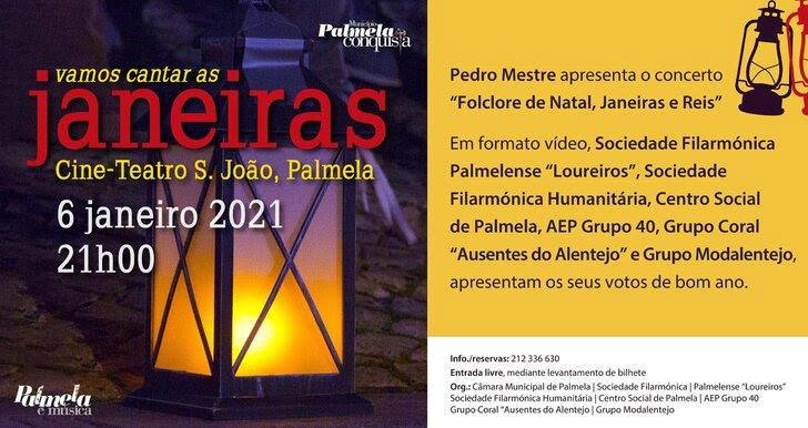 6 de janeiro 2021   Vamos cantar as Janeiros no Cine-Teatro S. João em Palmela?