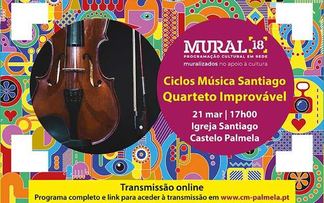 MURAL 18: Ciclo de Música Santiago, com concertos em streaming na Igreja de Santiago