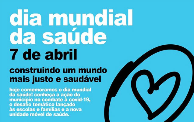 Hoje assinala-se o Dia Mundial da Saúde!